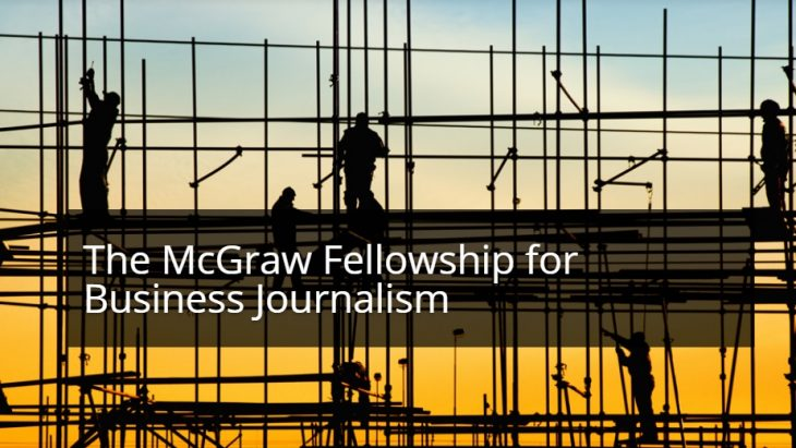 The McGraw Fellowship for Business Journalism